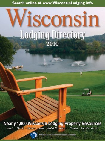 2010 Lodging Directory - Wisconsin Department of Tourism
