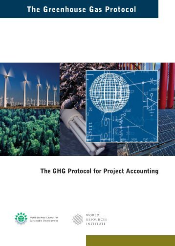 GHG Protocol for Project Accounting - Greenhouse Gas Protocol