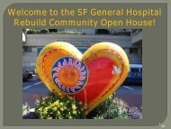 Welcome to the SF General Hospital Rebuild Community Open House!