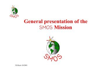 General presentation of the SMOS Mission - Cesbio