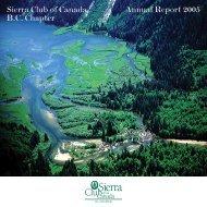 Sierra Club of Canada Annual Report 2005 B.C. Chapter
