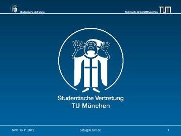 SVV, 13.11.2012 asta@fs.tum.de 1 - Technische Universität München