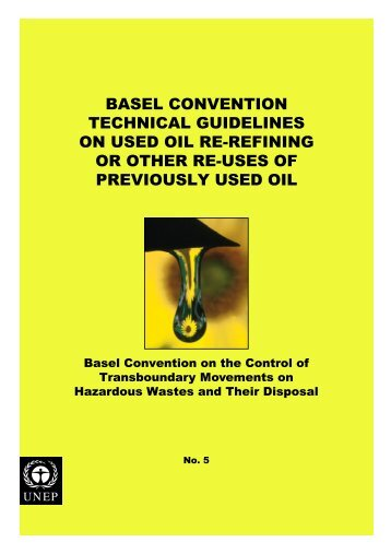 basel convention technical guidelines on used oil re-refining or ...