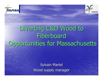 Diverting C&D Wood to Fiberboard Opportunities for Massachusetts ...