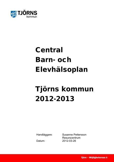 Central Barn- och Elevhälsoplan, Tjörns kommun 2012-2013