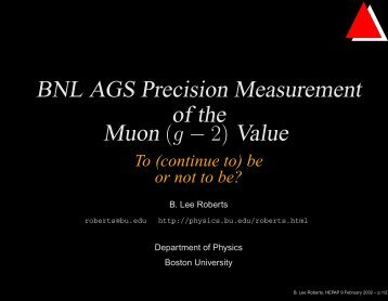BNL AGS Precision Measurement of the Value - g-2 at Boston ...