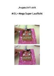 M S L= Mega Super Lauflicht