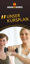 KURSPLAN MONTAG DIENSTAG MITTWOCH ... - House of Sports
