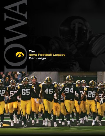 The Iowa Football Legacy Campaign - University of Iowa Foundation