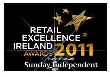 store of the year 2011 – top30 finalists - Retail Excellence Ireland