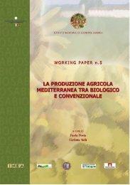 La produzione agricola mediterranea tra biologico e ... - Inea