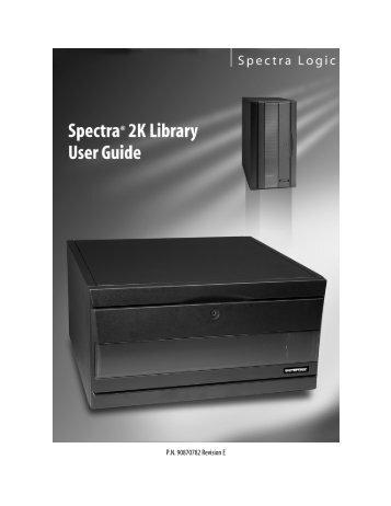 Spectra 2K User Guide - Spectra Logic