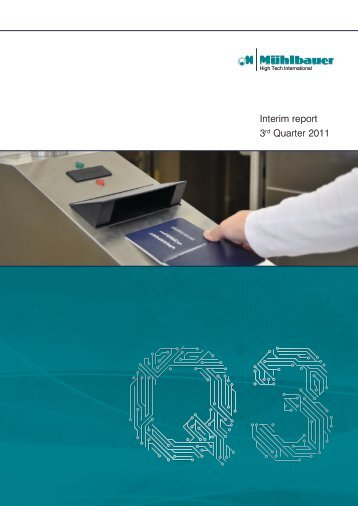 Download Quarterly Report Q3/2011 - Mühlbauer Group