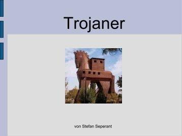 Wie sind Trojaner aufgebaut?