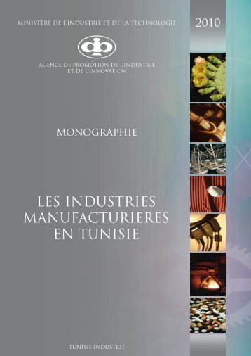 Les Industries Manufacturières - Tunisie industrie