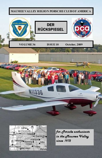Volume 36 Issue 10, October 2009 - Maumee Valley - Porsche Club ...