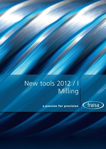 New tools 2012 / I - Fraisa SA