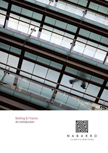 Banking & Finance An introduction - Nabarro