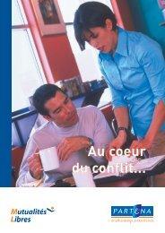 Lisez la brochure 'Au coeur du conflit'. - Bon pour vous