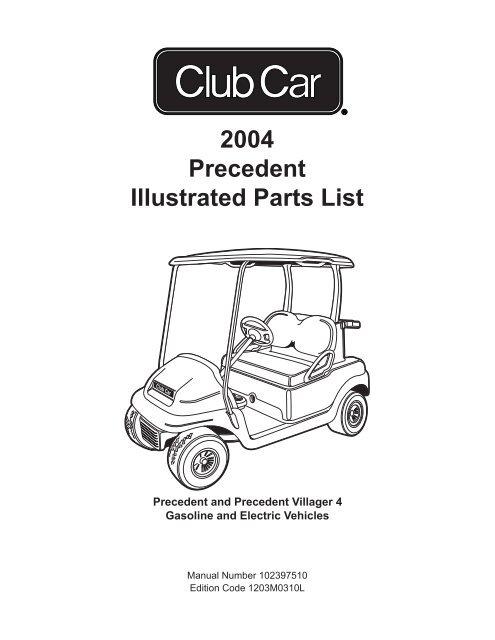 2004 Precedent Illustrated Parts List Bennett Golf Cars