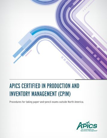 cpim certified in production and inventory Fall 2018 - certified in production and inventory management (cpim) 60 version  - module 1, module 1 – basics of supply chain management this the first.
