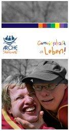Flyer ArcheStiftung - Arche Gemeinschaft Ravensburg