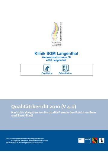 Qualitätsbericht 2010 Klinik SGM Langenthal - Spitalinformation.ch