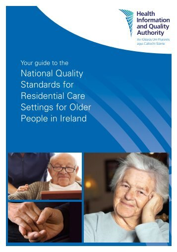 National Quality Standards for Residential Care Settings for ... - hiqa.ie
