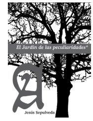 EL JARDÍN DE LAS PECULIARIDADES - Viva La Anarquía