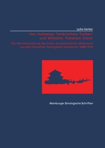 Von Voskamps 'heidnischem Treiben' und Wilhelms 'höherem China'