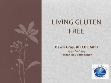 Celiac Disease: The Gluten Free Diet - Pelican Bay