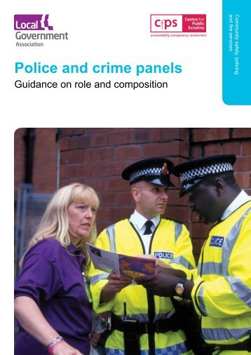 Police and Crime Panels Guidance - Centre for Public Scrutiny
