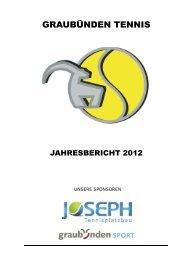 JAHRESBERICHT 2012 - Graubünden Tennis