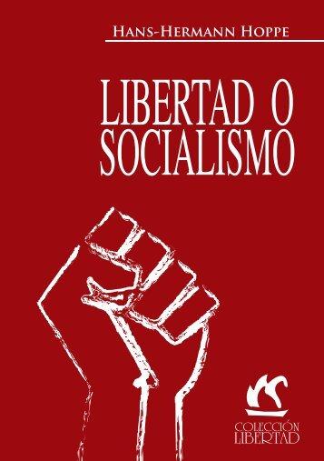 Libertad o Socialismo - The Ludwig von Mises Institute