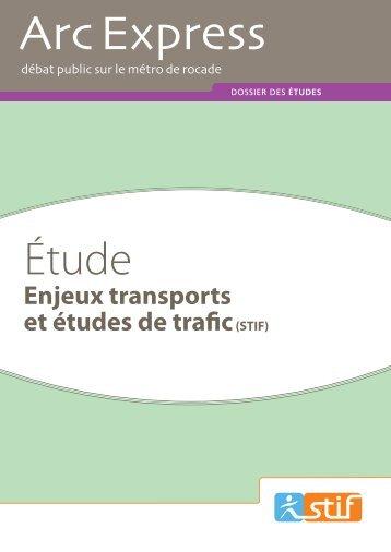 Enjeux transports et études de trafic(STIF) - Arc Express