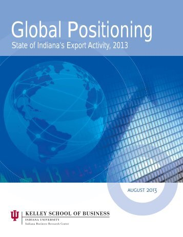 Global Positioning: State of Indiana's Export Activity, 2013
