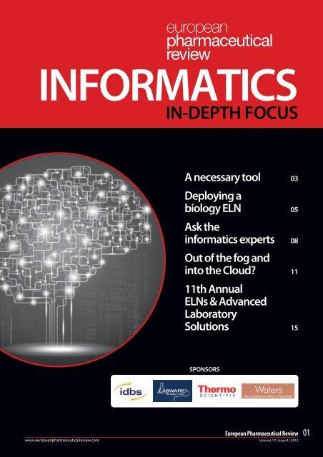 informatics in-depth focus - European Pharmaceutical Review