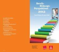 Berufs-Bildungs-Perspektiven 2012 - Wir gestalten Berufsbildung