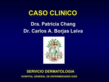 CASO CLINICO - PIEL-L Latinoamericana