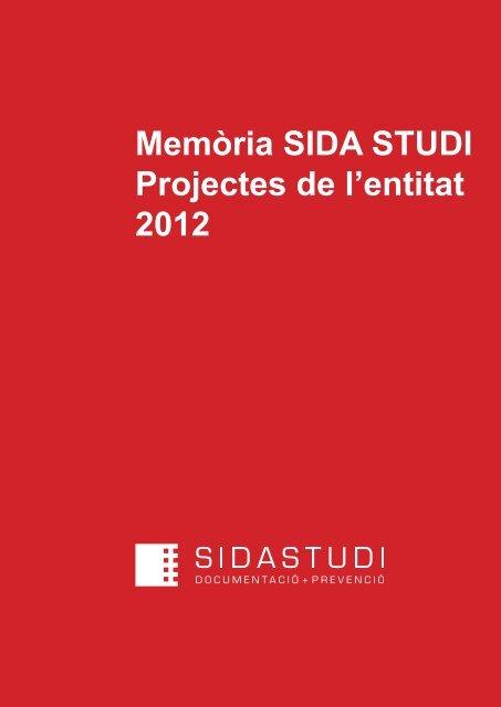 Memòria SIDA STUDI Projectes de l'entitat 2012