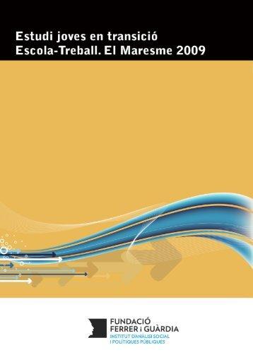 Estudi joves en transició Escola-Treball. El Maresme 2009 - Consell ...