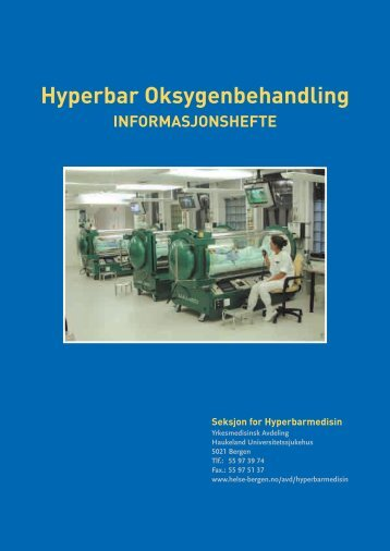 Pasientbrosjyre Hyperbar Oksygenbehandling - Helse Bergen