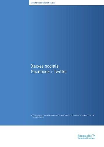 Xarxes socials: Facebook i Twitter - Formació