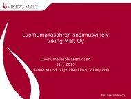 Luomumallasohran sopimusviljely Viking Malt Oy