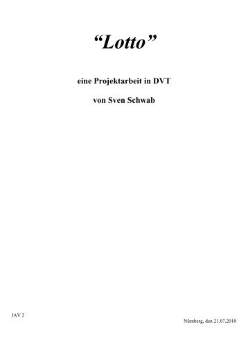 """""""Lotto"""" eine Projektarbeit in DVT von Sven Schwab"""