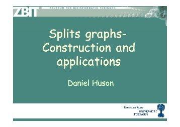 Splits graphs Splits graphs- Construction and applications applications