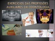 Exercício das profissões auxiliares em Odontologia