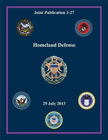 JP 3-27, Homeland Defense - Defense Technical Information Center
