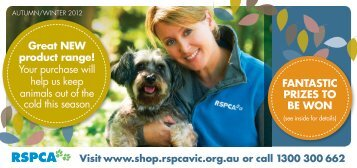 Your purchase will help us keep animals out of the ... - RSPCA Victoria