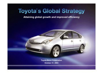 Attaining global growth and improved efficiency - Toyota
